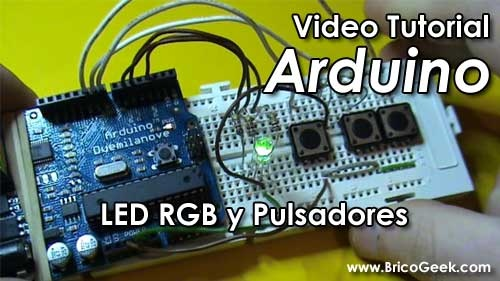 Video Tutorial Arduino: LED RGB y Pulsadores