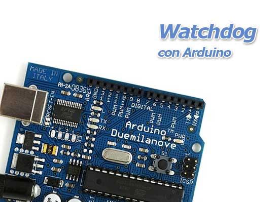 Cómo utilizar Watchdog con Arduino