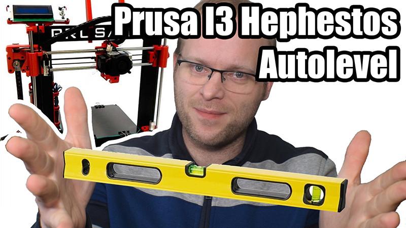 Autolevel y mejoras para Prusa I3 Hephestos
