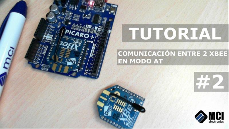 Tutorial XBee S2C: Cómo comunicar dos módulos XBee en modo AT