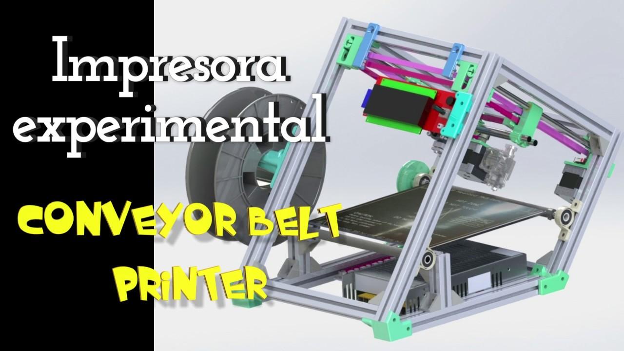Impresora 3d experimental Conveyor Belt de JC3DESIGN
