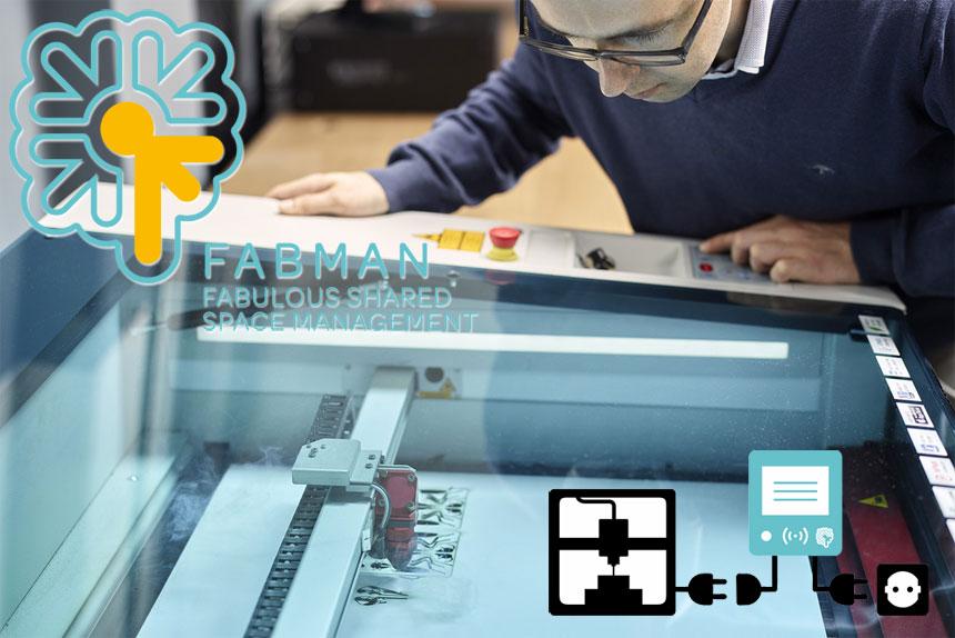 Fabman: Un programa de gestión completo para Fablabs y Makerspaces