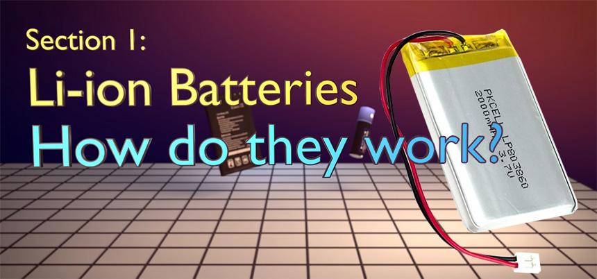Todo lo que necesitas saber sobre la baterías de Ion Litio (LiPo)