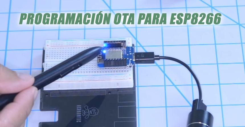 Cómo programar por Wifi el ESP8266 (OTA) para proyectos IoT